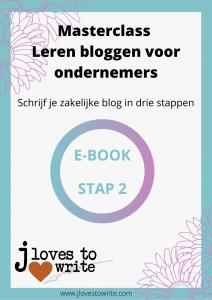 E-book stap 2 - Masterclass Leren bloggen voor ondernemers